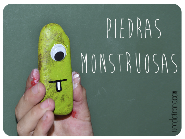 Piedras Monstruosas - Yonolotiraria | Yonolotiraria