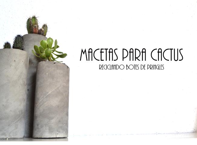 Maceteros para cactus reciclando unos botes